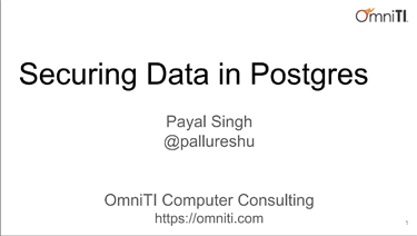Securing Your Data on Postgres by Payal Singh