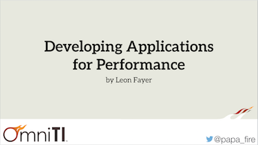 Developing applications for performance by Leon Fayer